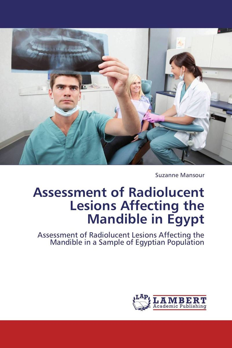 Assessment of Radiolucent Lesions Affecting the Mandible in Egypt assessment of oral pre cancer and cancerous lesions in gujarat state