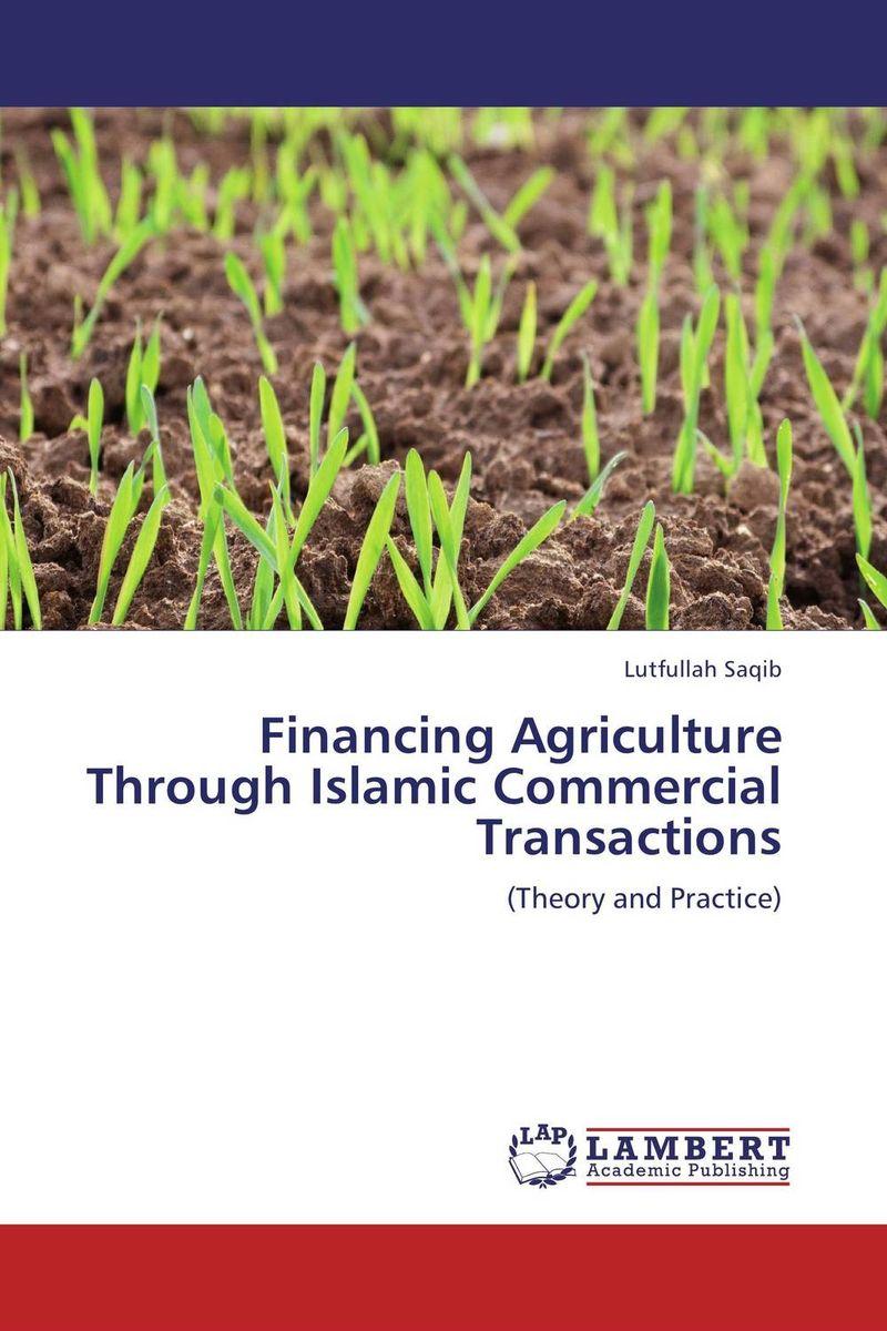 Financing Agriculture Through Islamic Commercial Transactions sadat khattab usama abdul raouf and tsutomu kodaki bio ethanol for future from woody biomass