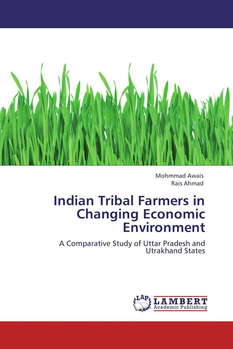 Indian Tribal Farmers in Changing Economic Environment language policy and identity in a diverse society
