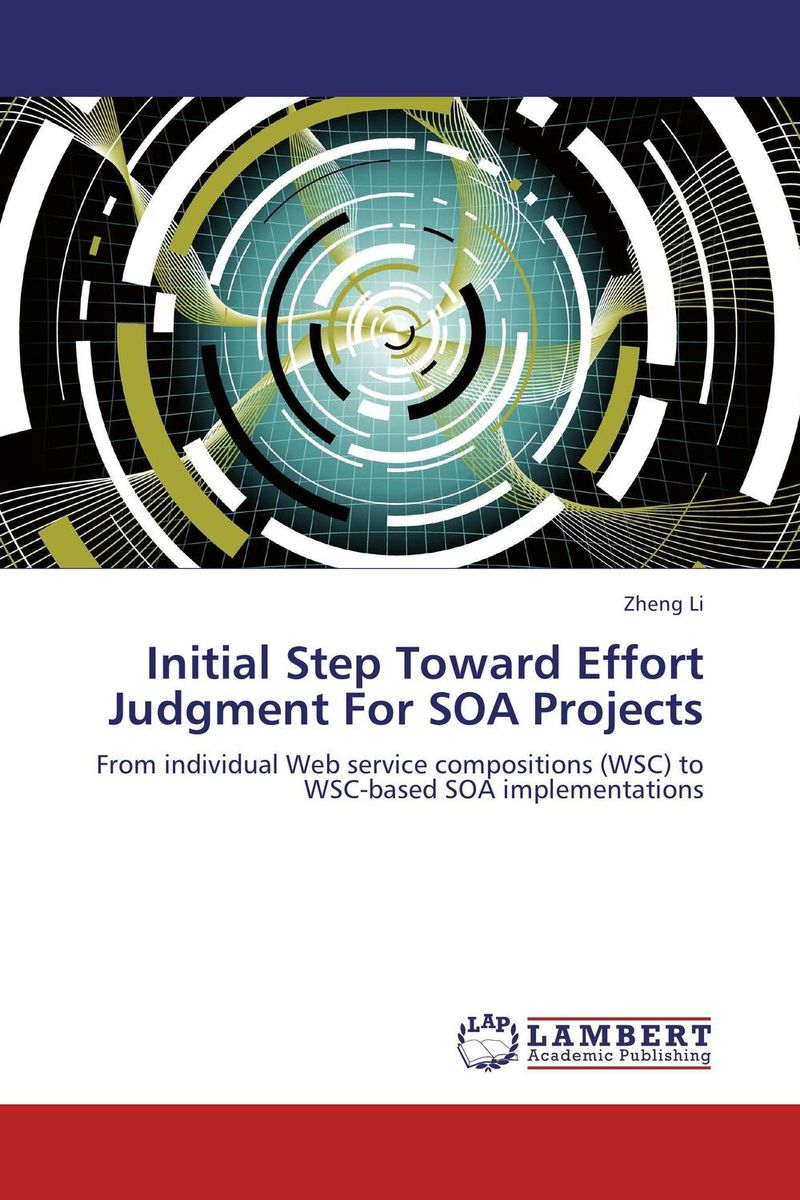 Initial Step Toward Effort Judgment For SOA Projects analyzing the usage of open source products for soa
