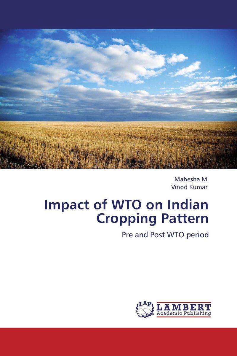 Impact of WTO on Indian Cropping Pattern