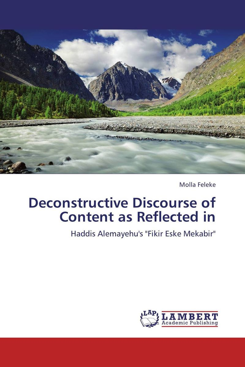 Deconstructive Discourse of Content as Reflected in marxism and deconstruction