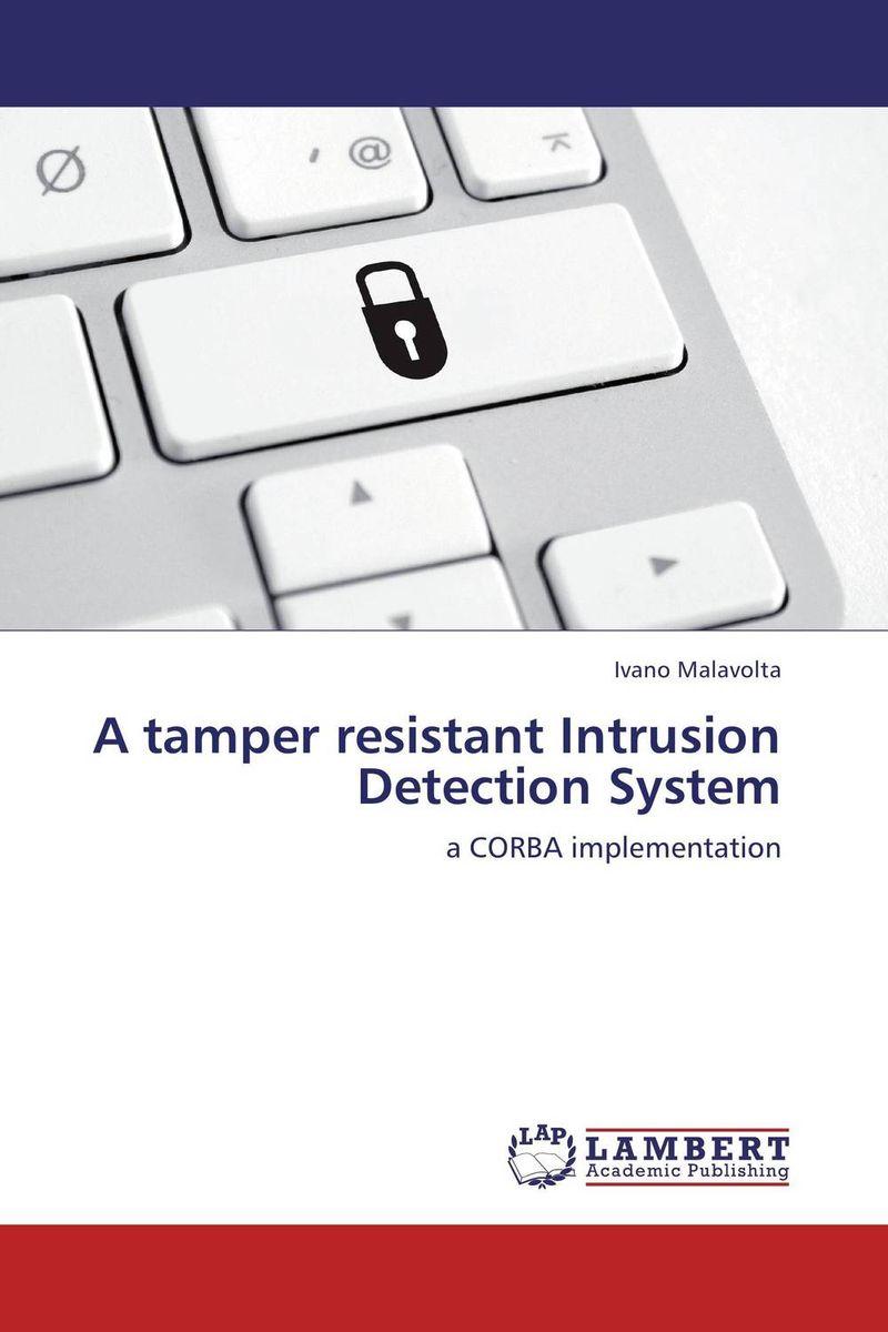 A tamper resistant Intrusion Detection System intrusion detection system architecture in wireless sensor network