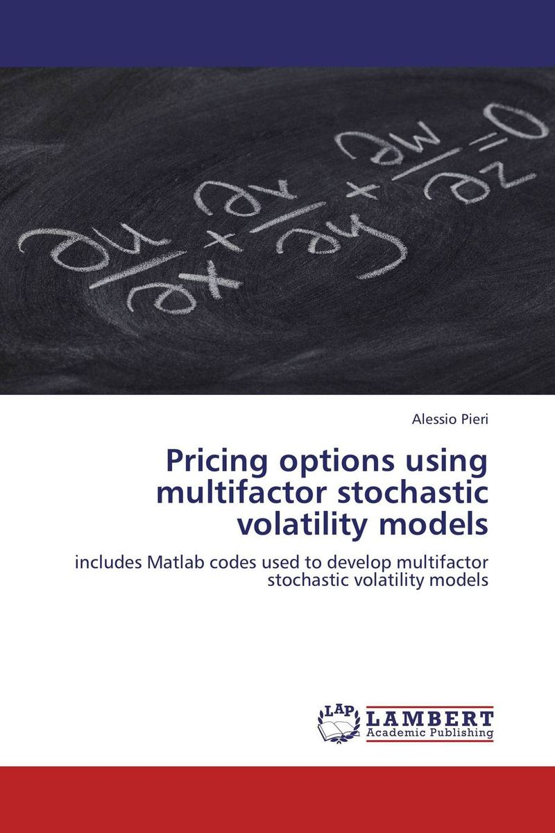 Pricing options using multifactor stochastic volatility models euan sinclair option trading pricing and volatility strategies and techniques