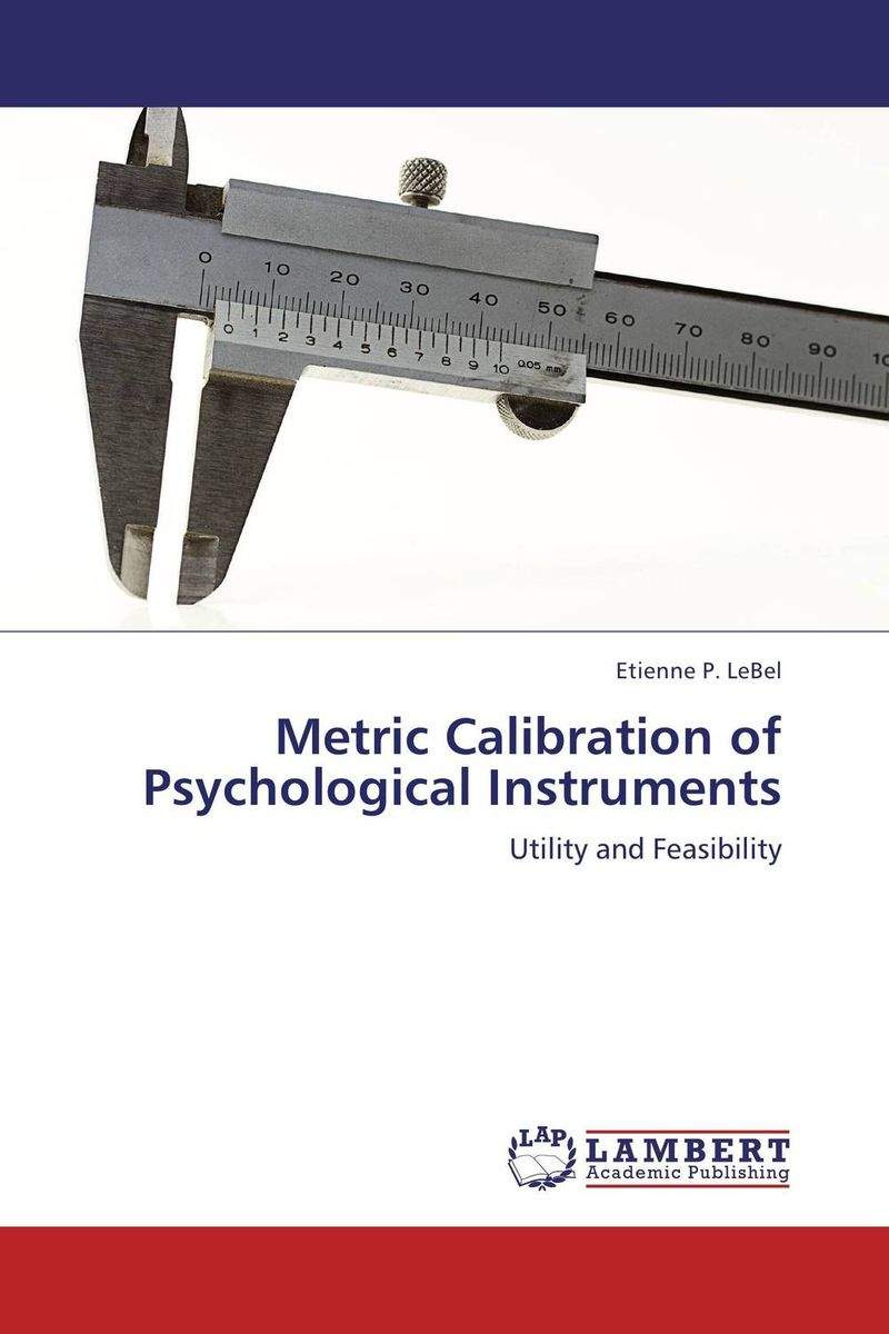 Metric Calibration of Psychological Instruments handbook of the exhibition of napier relics and of books instruments and devices for facilitating calculation