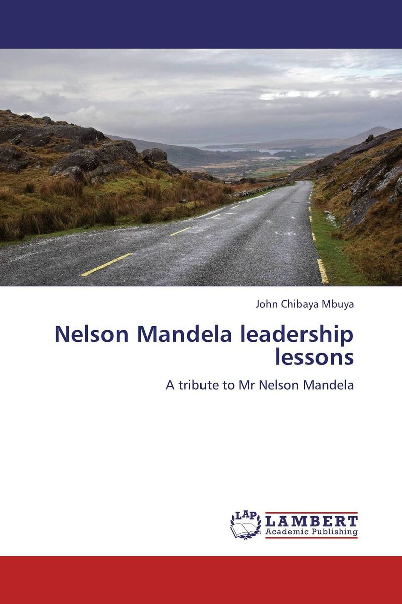 Nelson Mandela leadership lessons jim mcconoughey the wisdom of failure how to learn the tough leadership lessons without paying the price