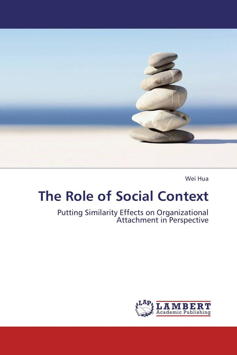 The Role of Social Context