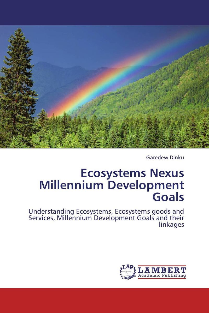 Ecosystems Nexus Millennium Development Goals ecosystems nexus millennium development goals