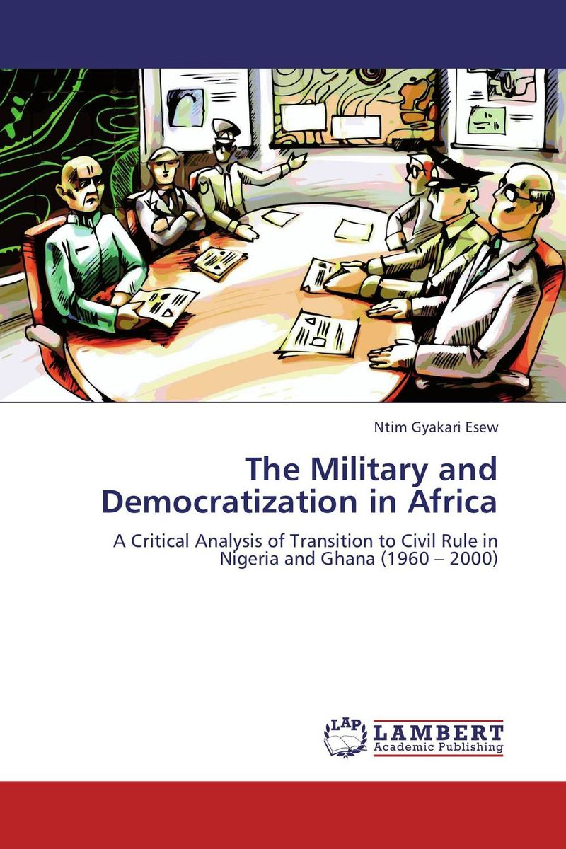 купить The Military and Democratization in Africa недорого