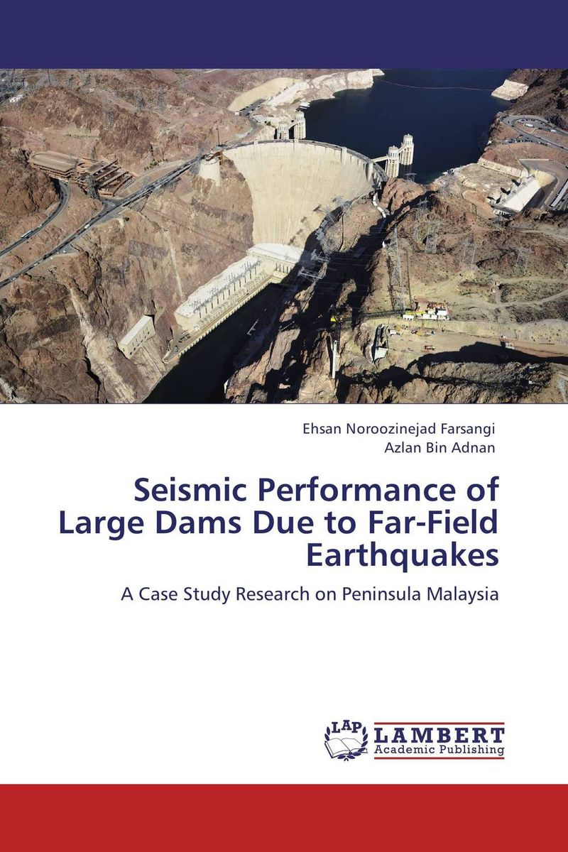 Seismic Performance of Large Dams Due to Far-Field Earthquakes
