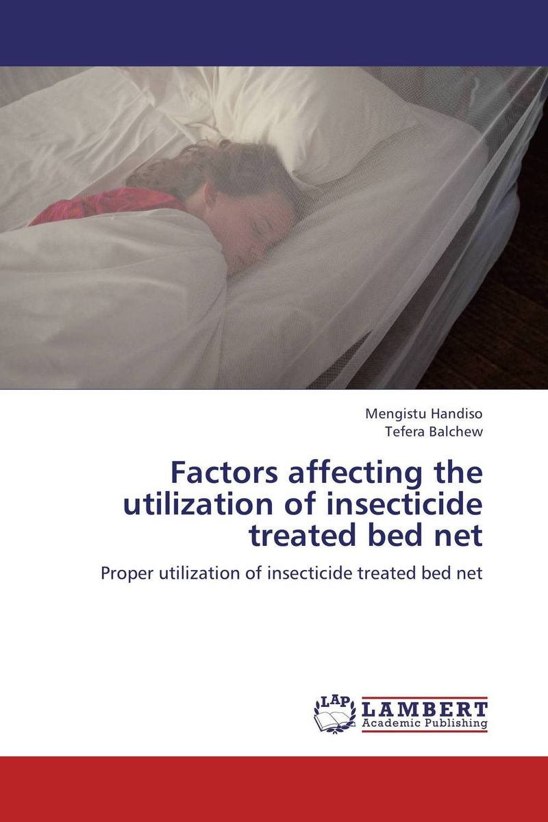 Factors affecting the utilization of insecticide treated bed net under the net