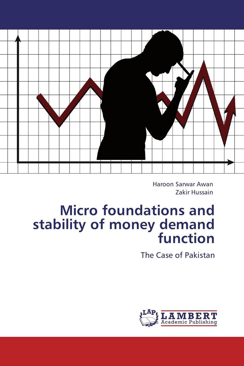 Micro foundations and stability of money demand function chip poncy trade based money laundering the next frontier in international money laundering enforcement