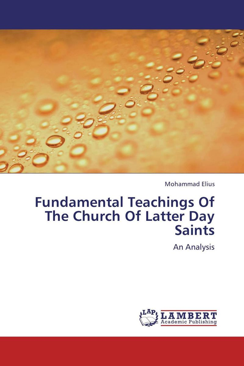 Fundamental Teachings Of The Church Of Latter Day Saints the all saints day lovers
