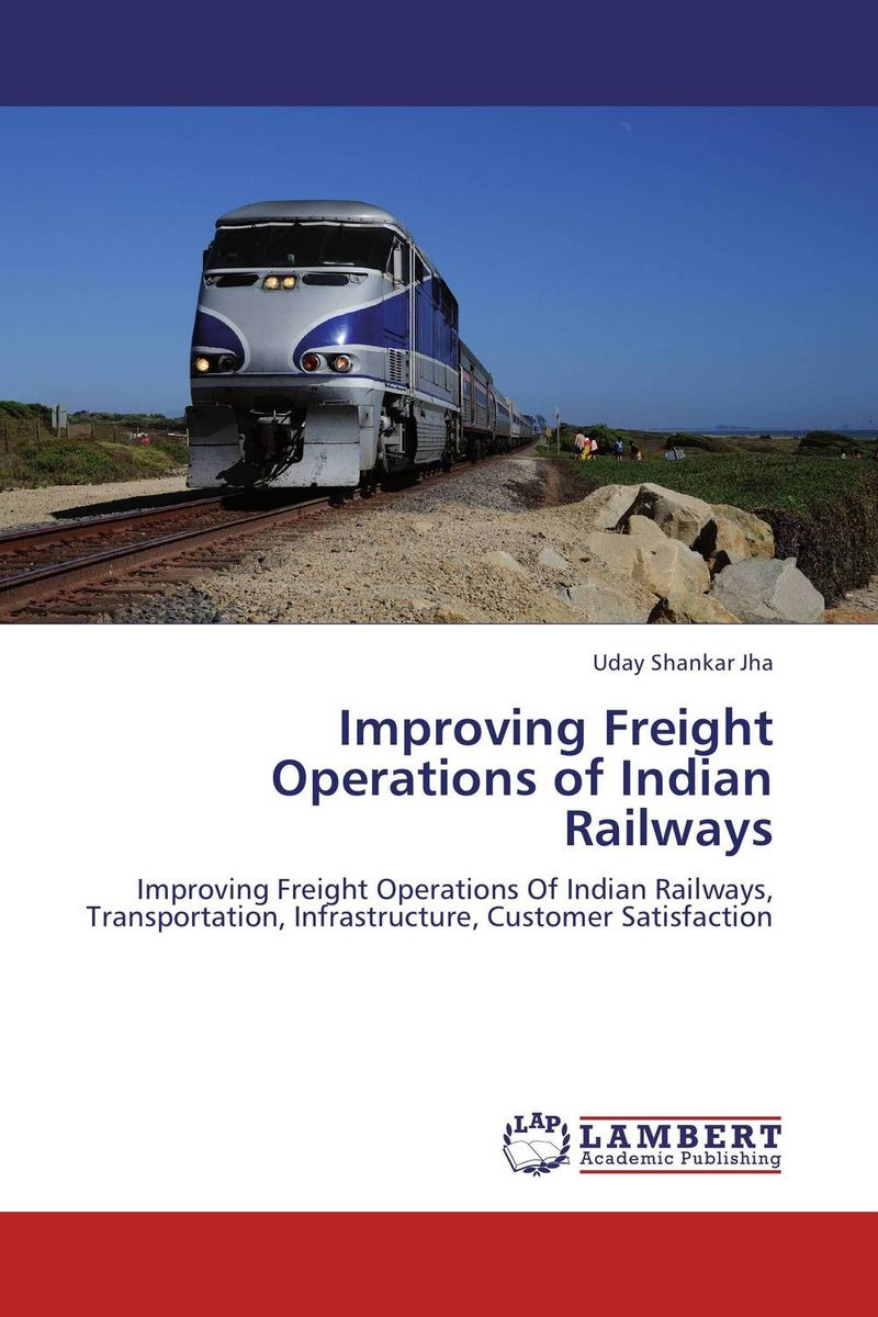 Improving Freight Operations of Indian Railways