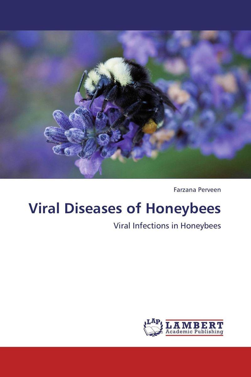 Viral Diseases of Honeybees shyam singh and l p awasthi characterization and management of viral diseases of papaya