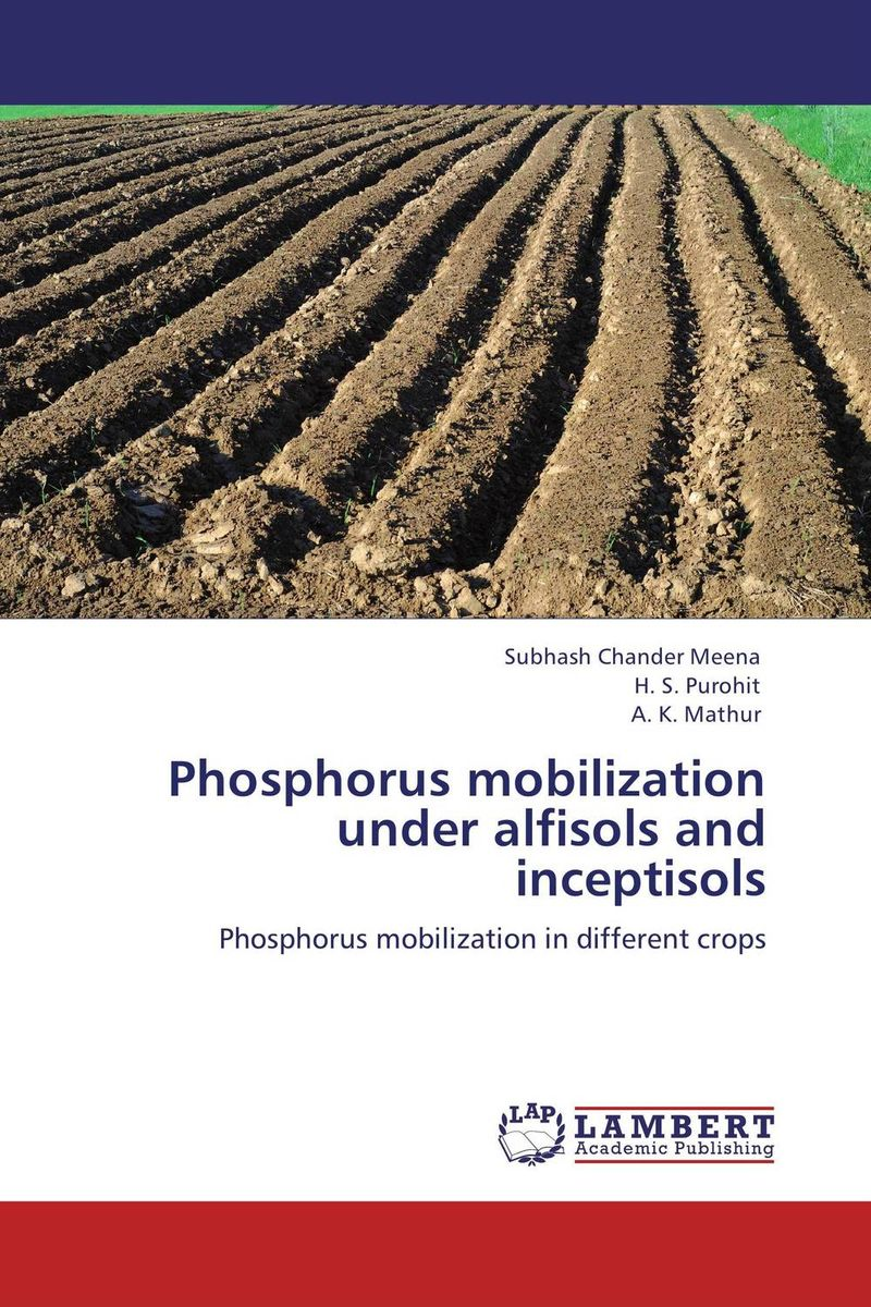 Phosphorus mobilization under alfisols and inceptisols phosphorus sorption chractersitics of some soils of southern ethiopia