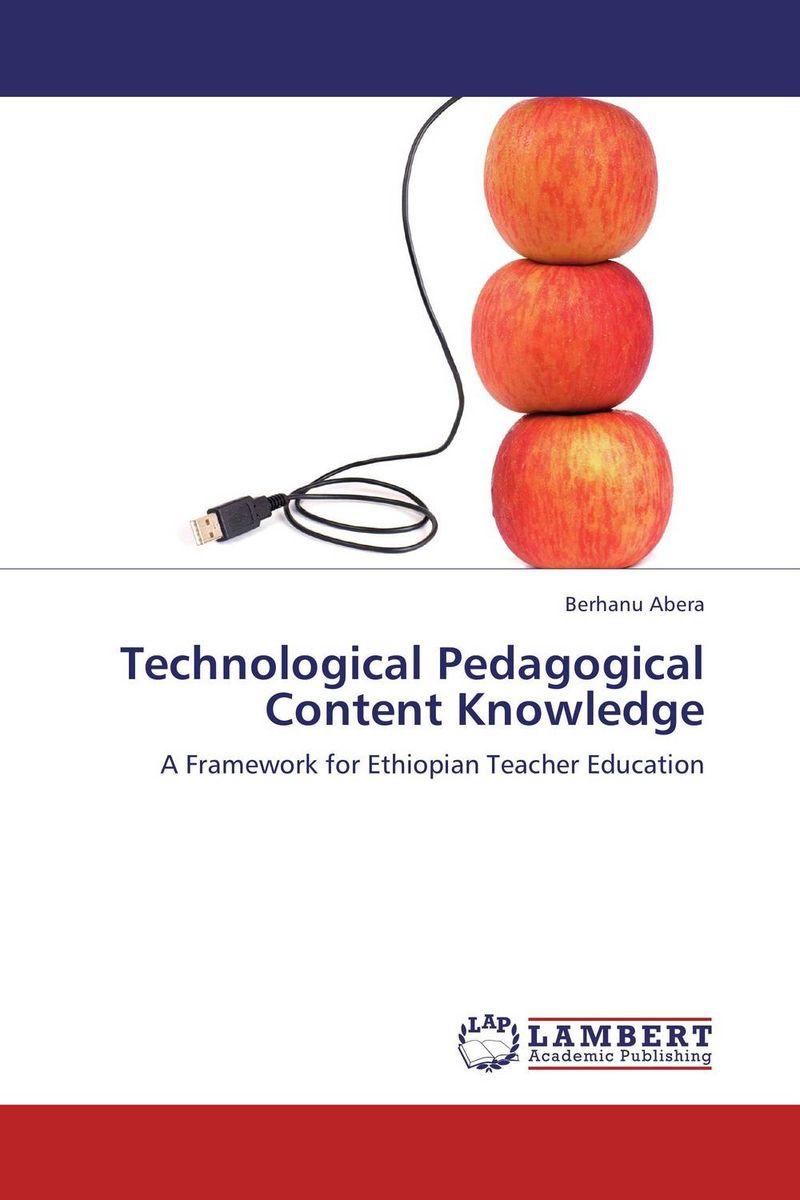 Technological Pedagogical Content Knowledge sarah naliaka likoko effective teacher preparation page 10