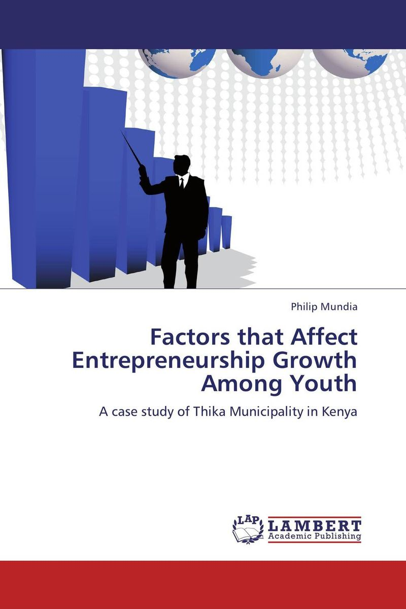 Factors that Affect Entrepreneurship Growth Among Youth entrepreneurship career ladder or a startup