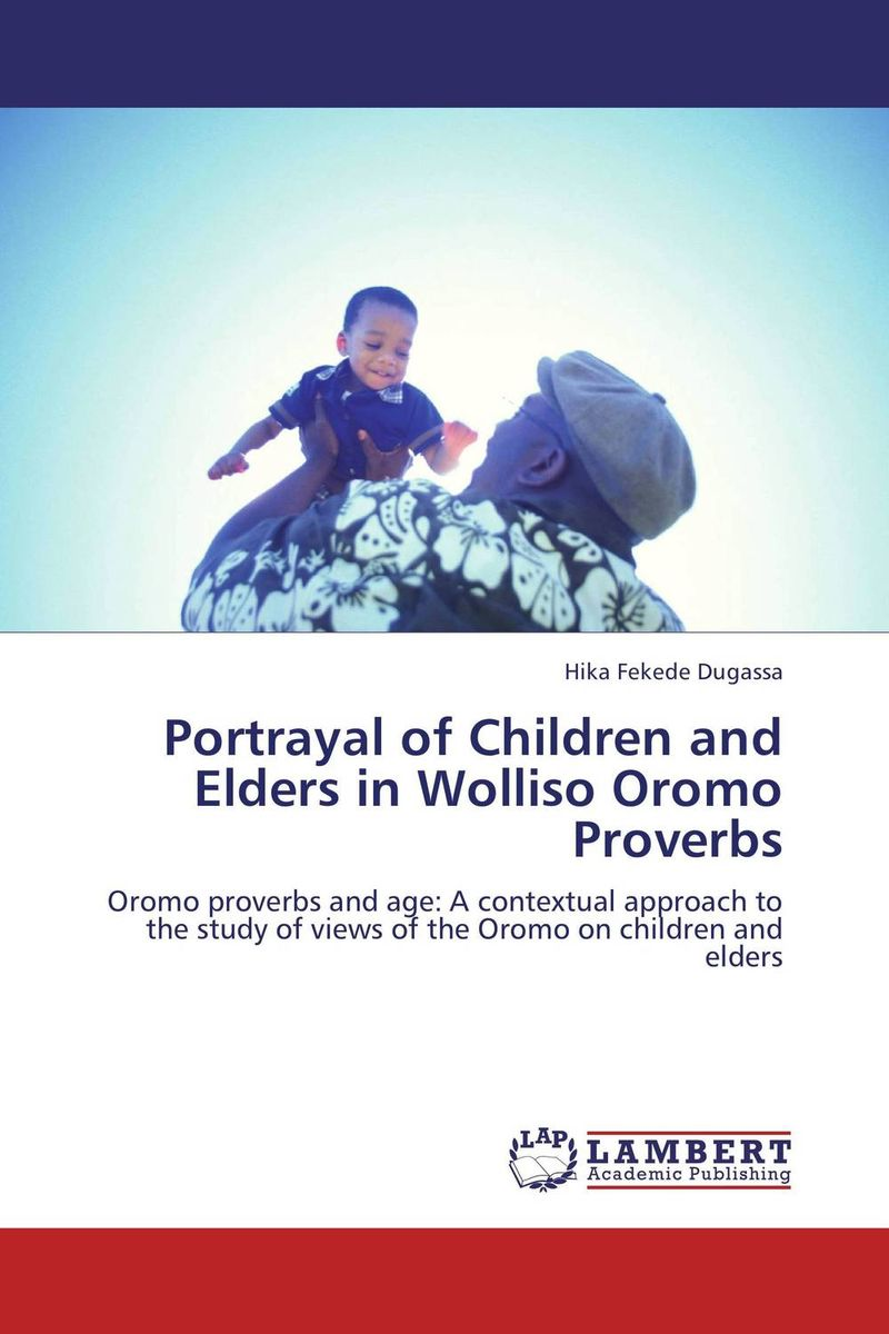 Portrayal of Children and Elders in Wolliso Oromo Proverbs dooley tales of the elders of irlnd page 2