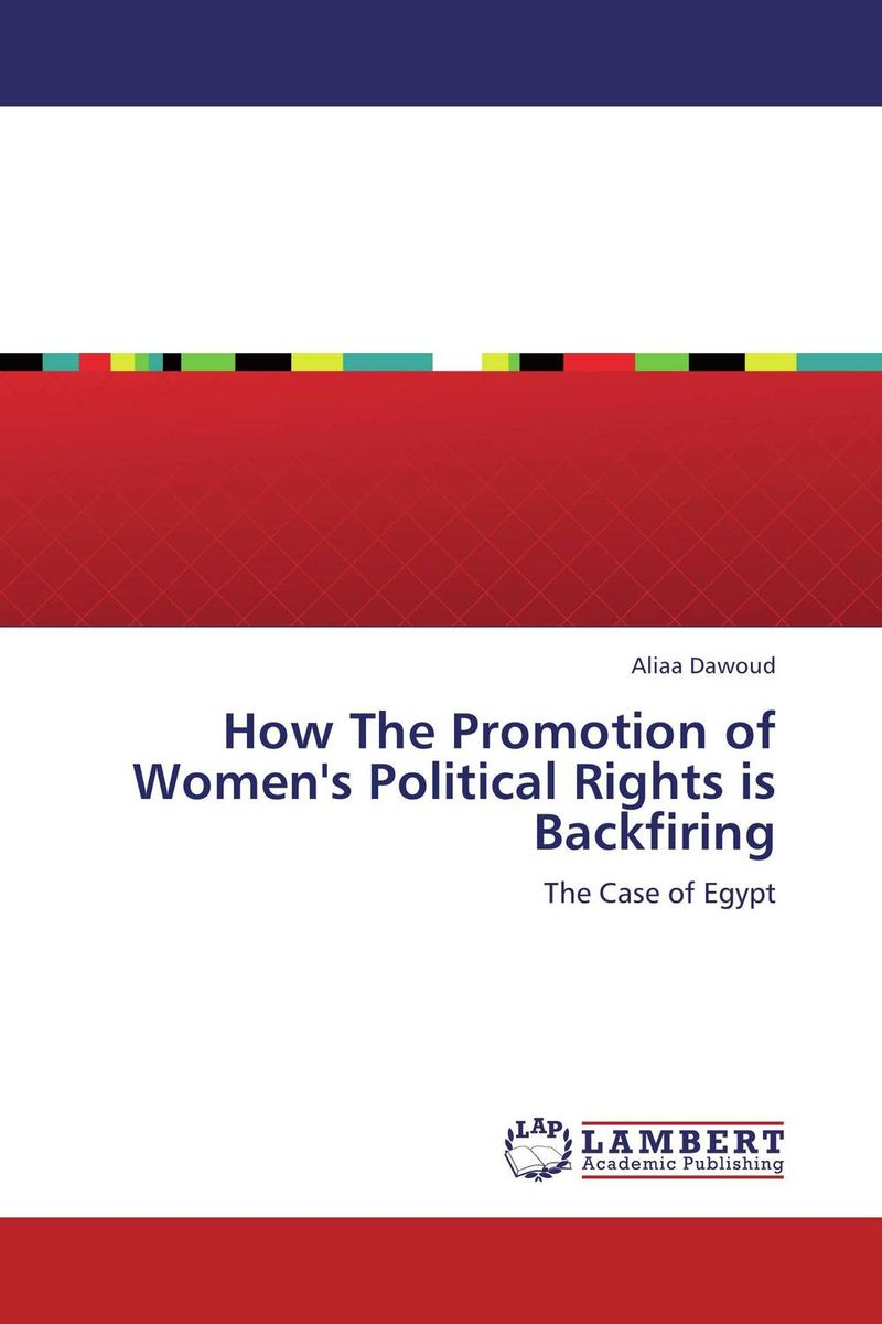 How The Promotion of Women's Political Rights is Backfiring affair of state an