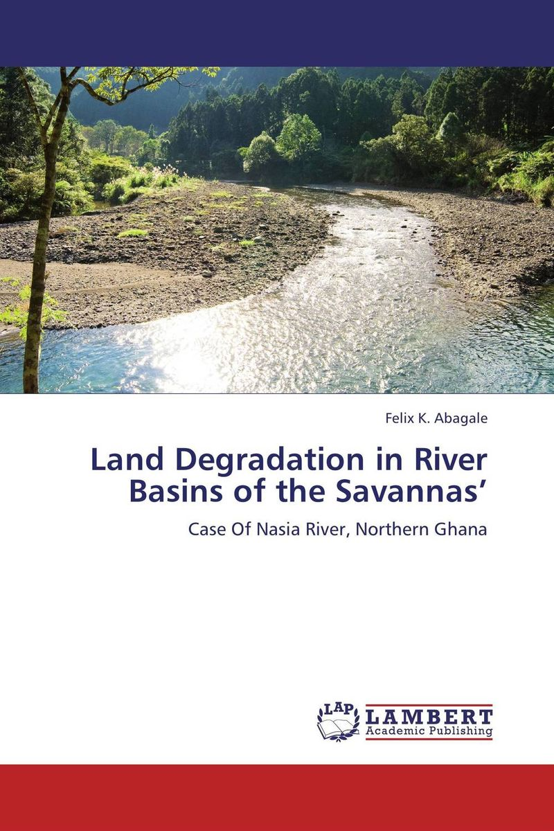 Land Degradation in River Basins of the Savannas' rajarshi dasgupta assessment of land degradation and its restoration in jharia coalfield