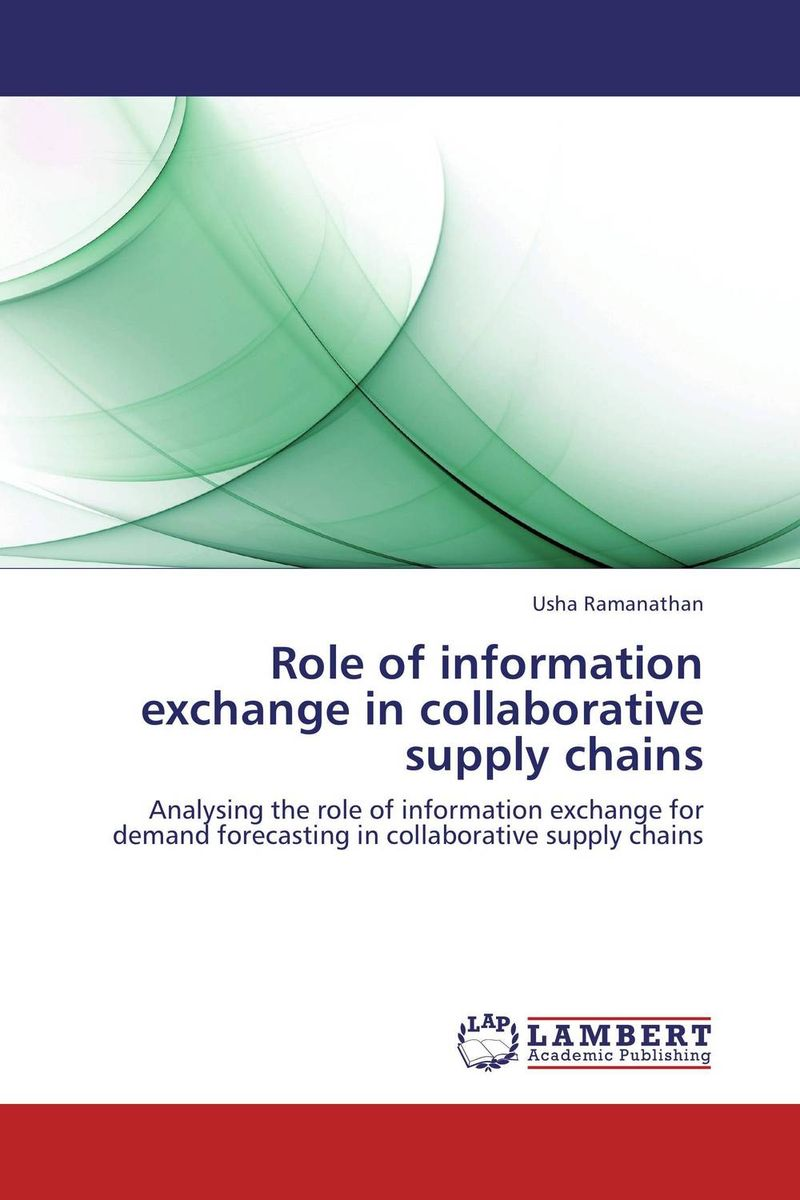 Role of information exchange in collaborative supply chains воронцова е роль библиотек в информационном обеспечении исторической науки role of libraries in information support of historical science