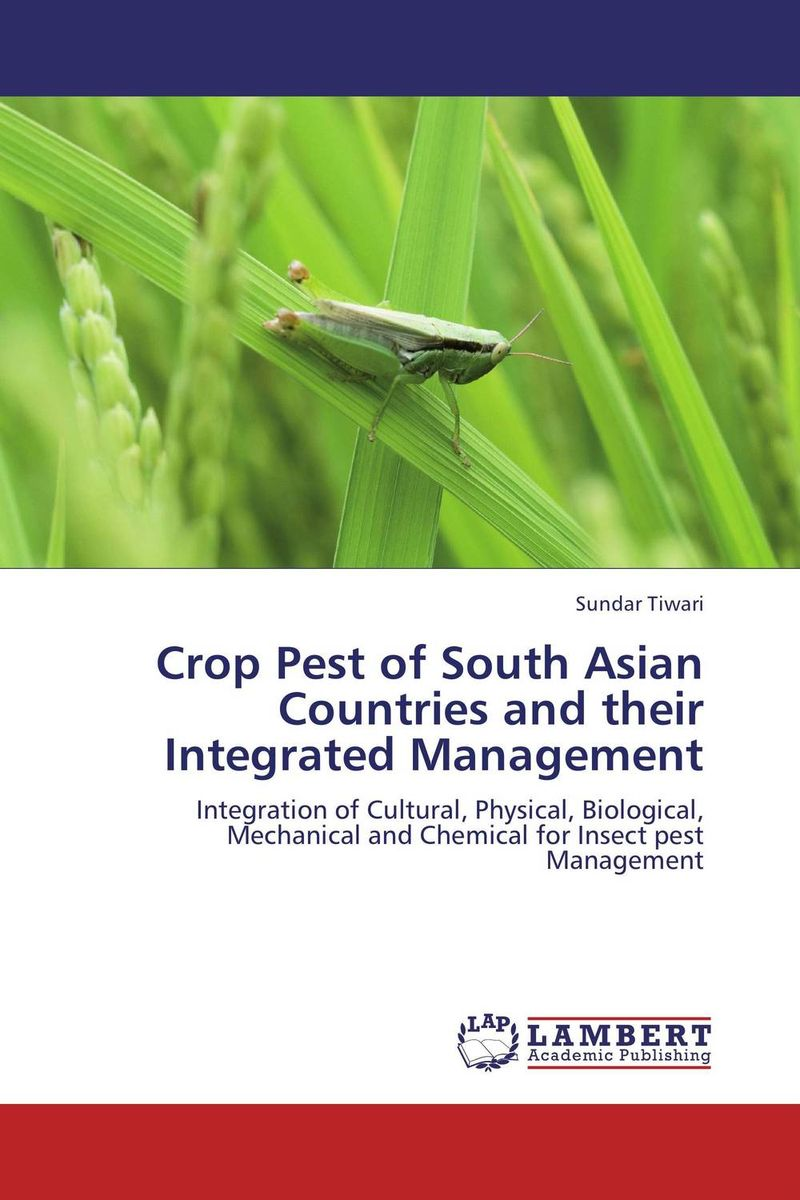 Crop Pest of South Asian Countries and their Integrated Management narendra sharma satyakumari sharma and n s bhadauria integrated pest management in brinjal