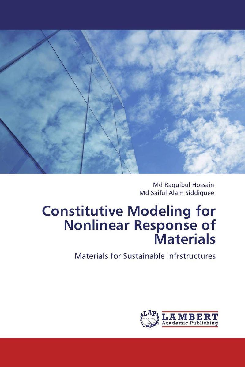 Constitutive Modeling for Nonlinear Response of Materials constitutive modeling of frp confined concrete from damage mechanics