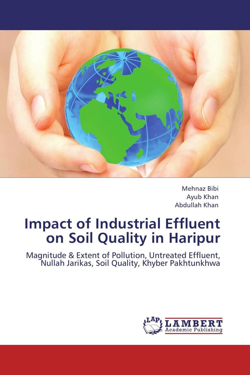 Impact of Industrial Effluent on Soil Quality in Haripur nify benny and c h sujatha enrichment of sulphur compounds in the cochin estuarine system