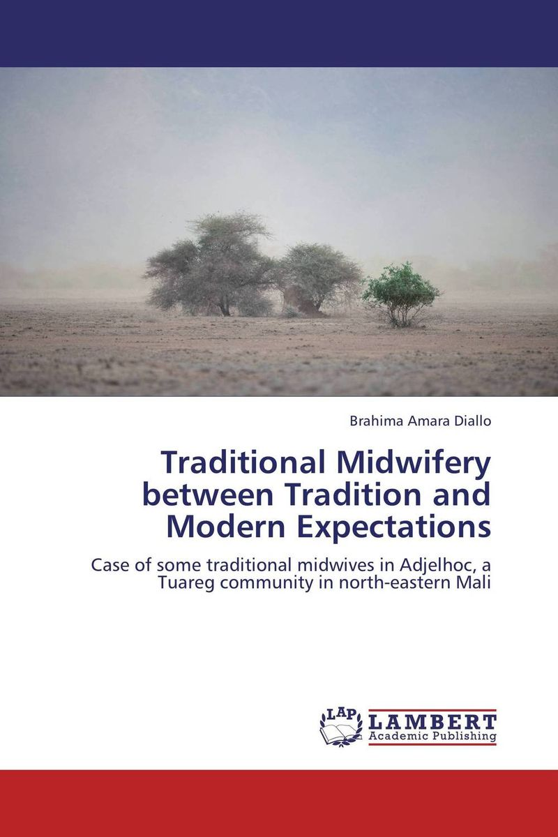 Traditional Midwifery between Tradition and Modern Expectations medical disorders in pregnancy a manual for midwives