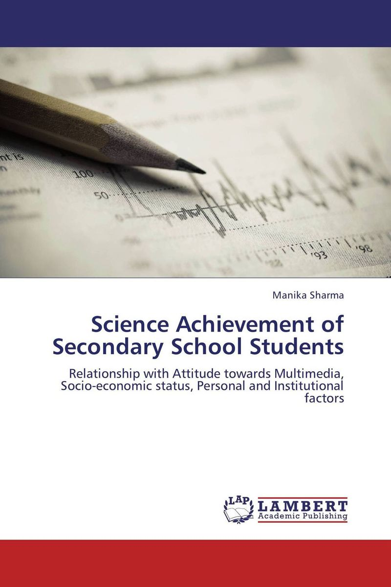 Science Achievement of Secondary School Students norman god that limps – science and technology i n the eighties