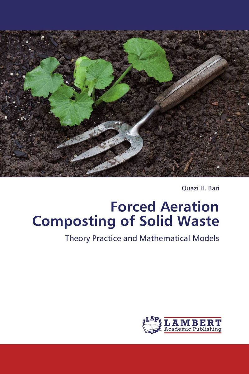 Forced Aeration  Composting of Solid Waste effect of methods of composting on quality of compost from wheat straw