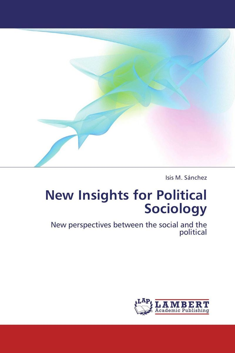 New Insights for Political Sociology a study of the religio political thought of abdurrahman wahid