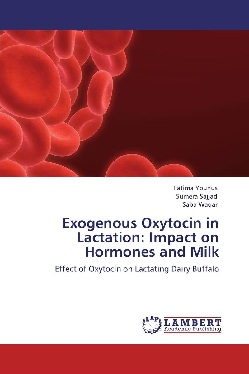 Exogenous Oxytocin in Lactation: Impact on Hormones and Milk 5 bottles 500pills diabetes treatment radix rehmannia extract effects on central nervous system and cardiovascular function