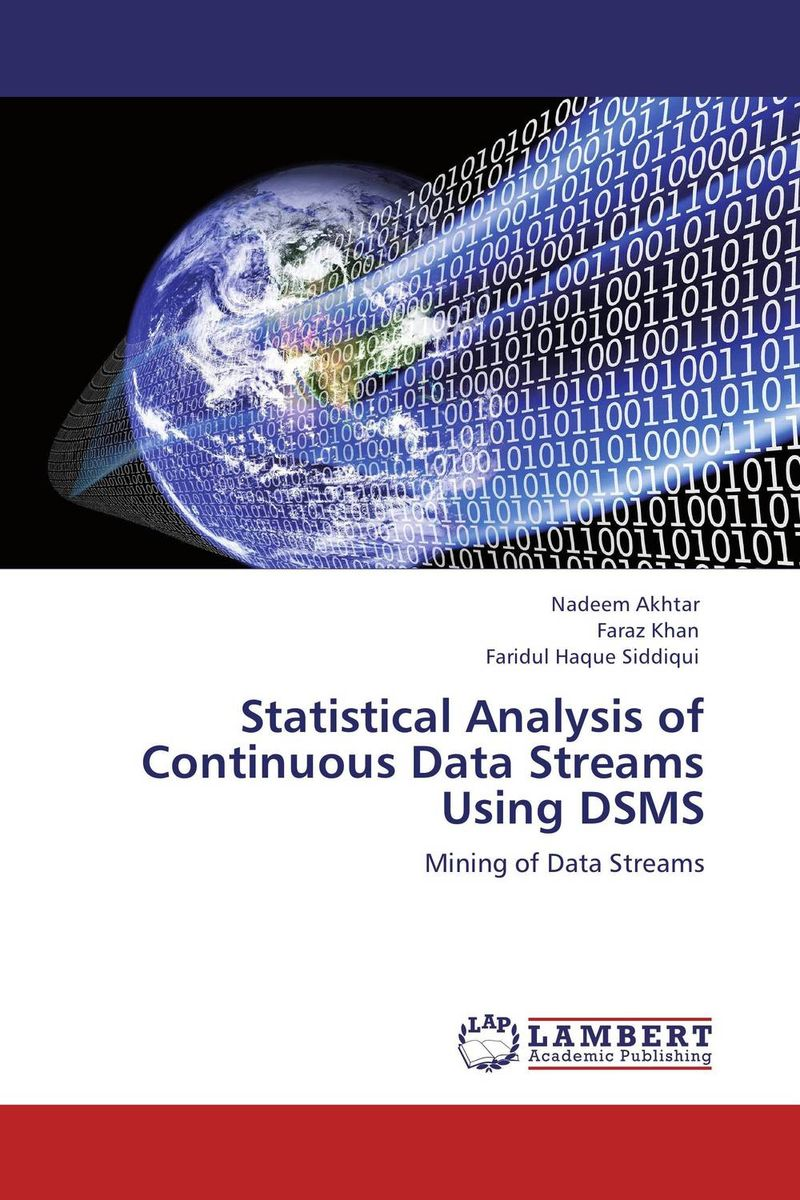 Statistical Analysis of Continuous Data Streams Using DSMS streams of stream classifications