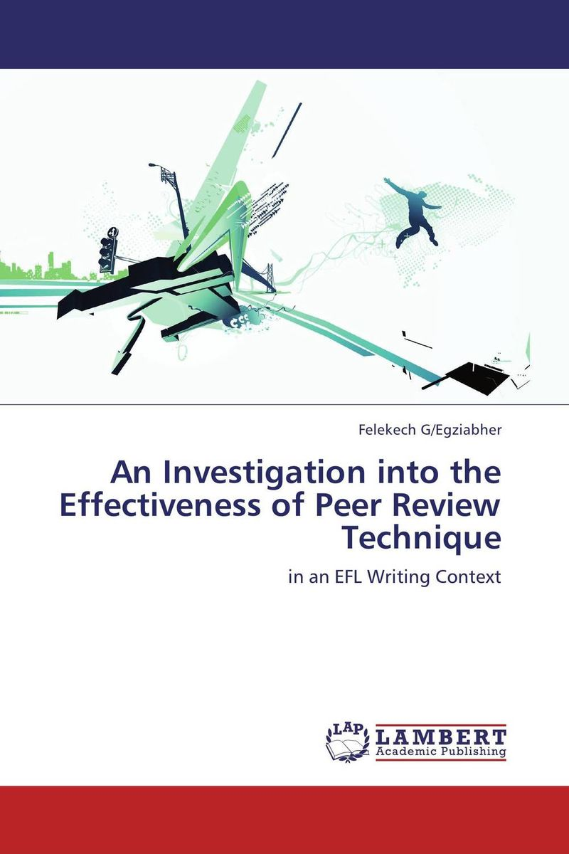 An Investigation into the Effectiveness of Peer Review Technique essays before a sonata – the majority