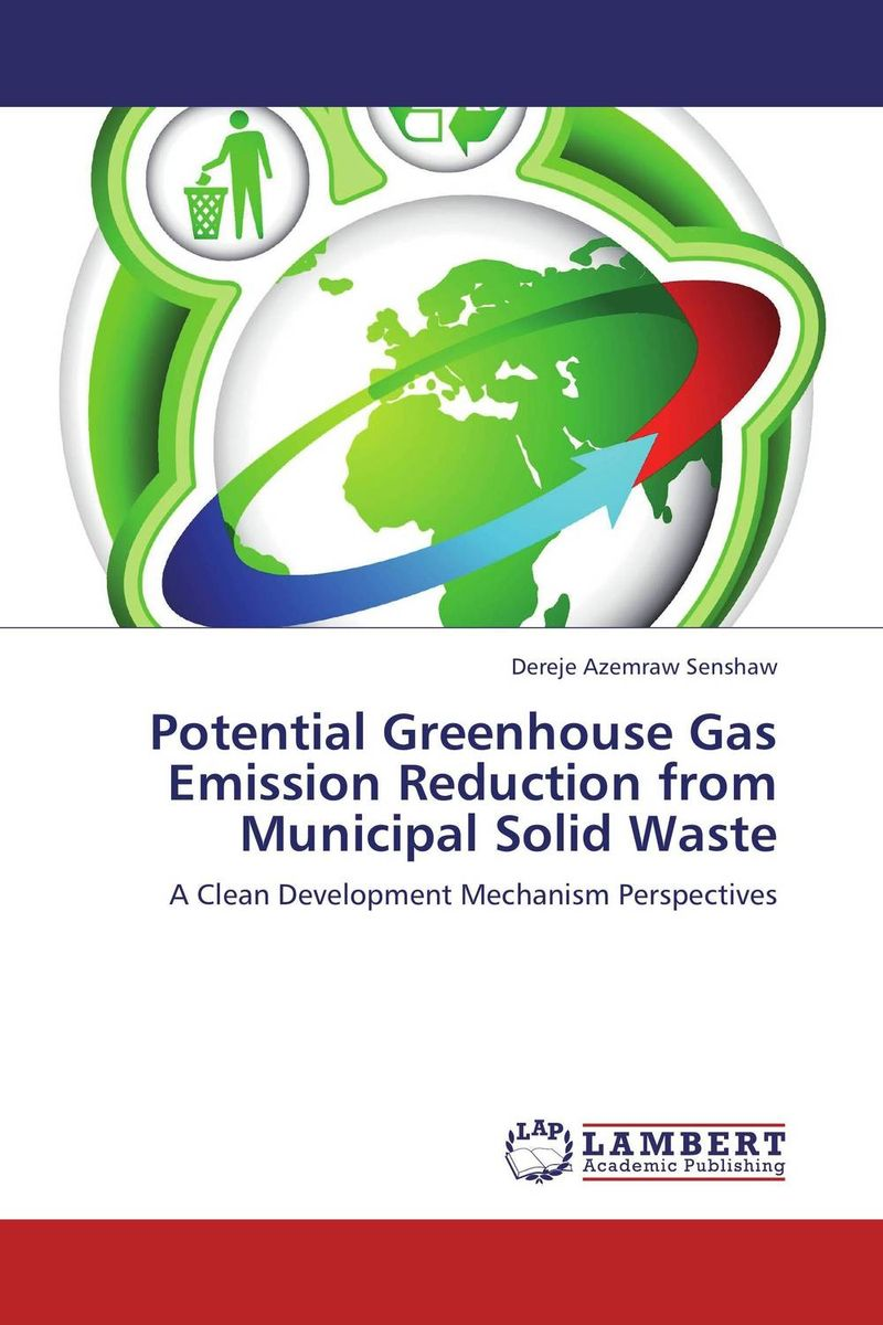 Potential Greenhouse Gas Emission Reduction from Municipal Solid Waste urban infrastructure for solid waste management