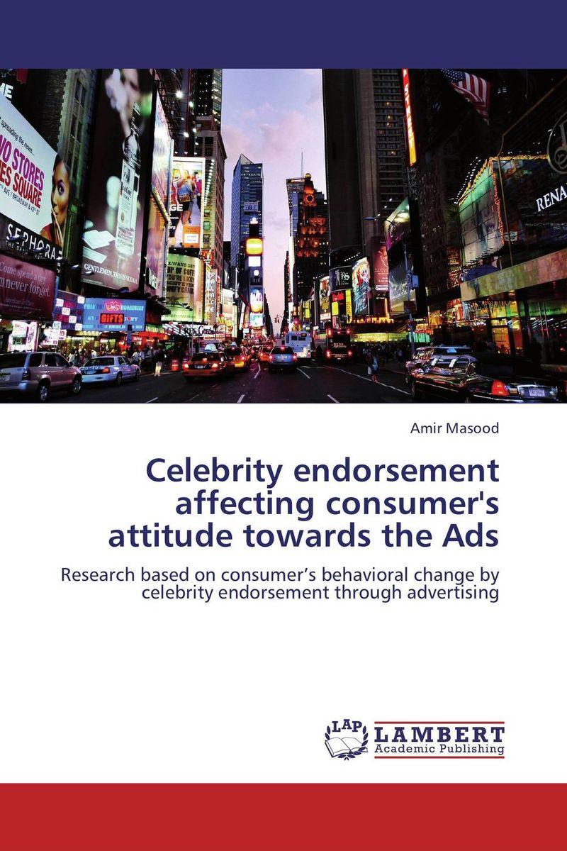 Celebrity endorsement affecting consumer's attitude towards the Ads