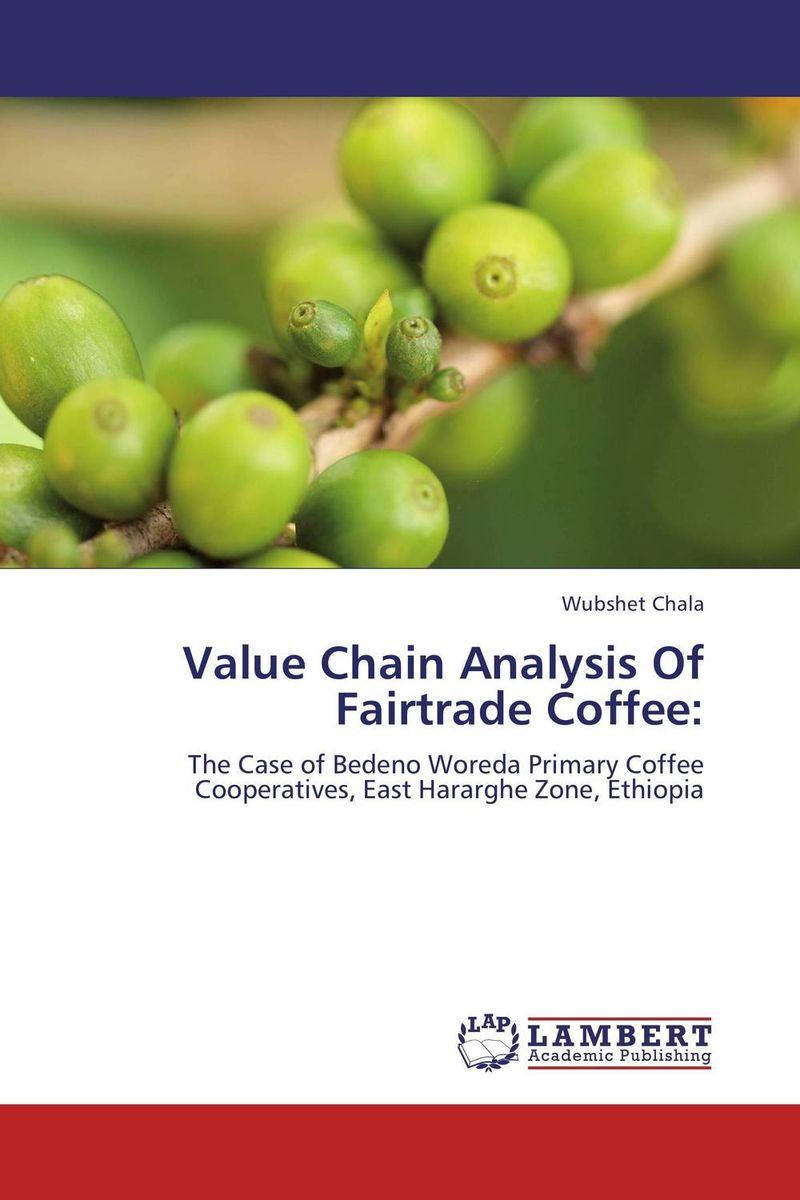 Value Chain Analysis Of Fairtrade Coffee: honey value chain analysis