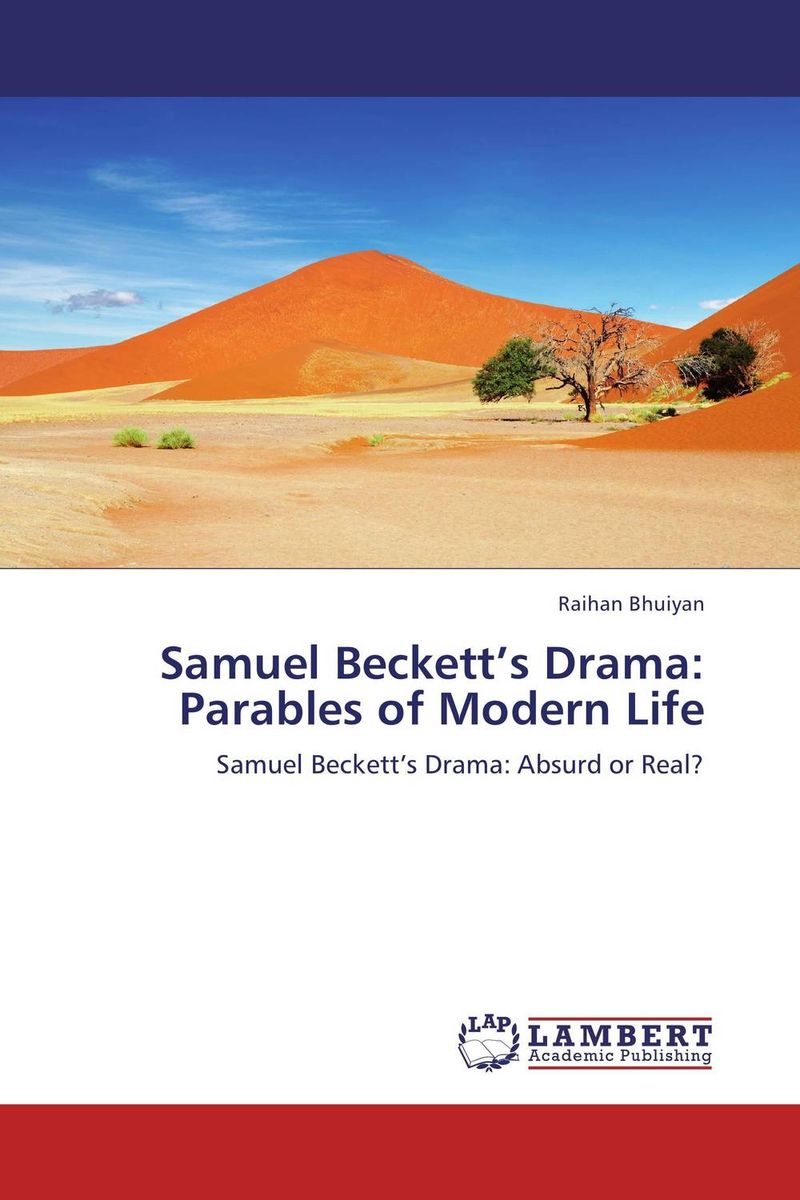 Samuel Beckett's Drama: Parables of Modern Life