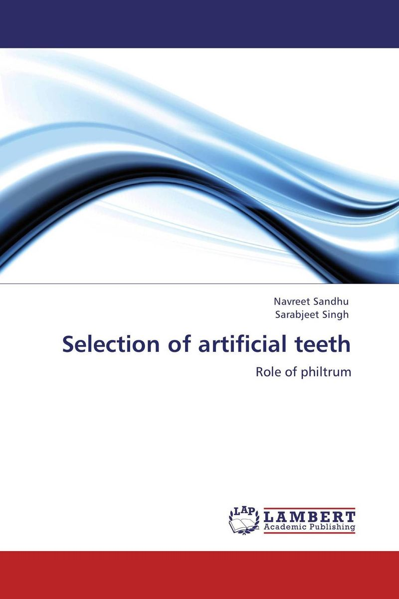 Selection of artificial teeth belousov a security features of banknotes and other documents methods of authentication manual денежные билеты бланки ценных бумаг и документов