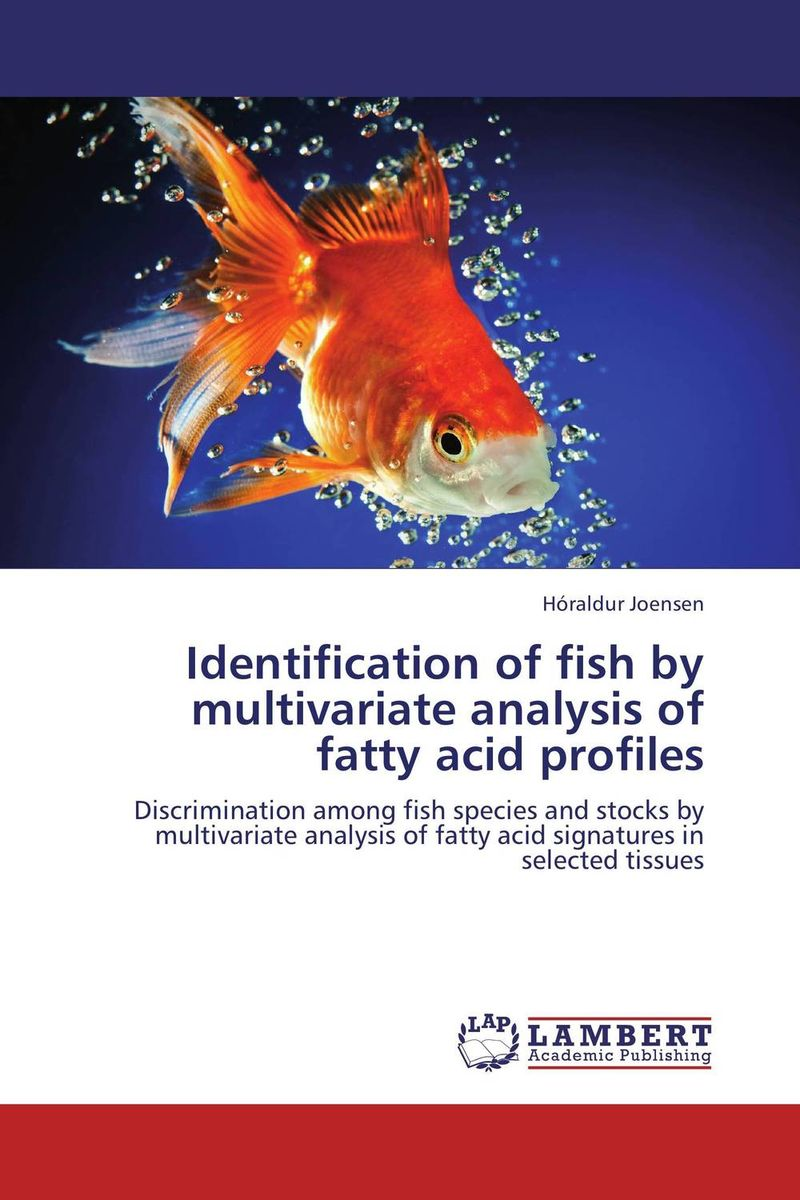 Identification of fish by multivariate analysis of fatty acid profiles fatty liver imaging patterns and pitfalls