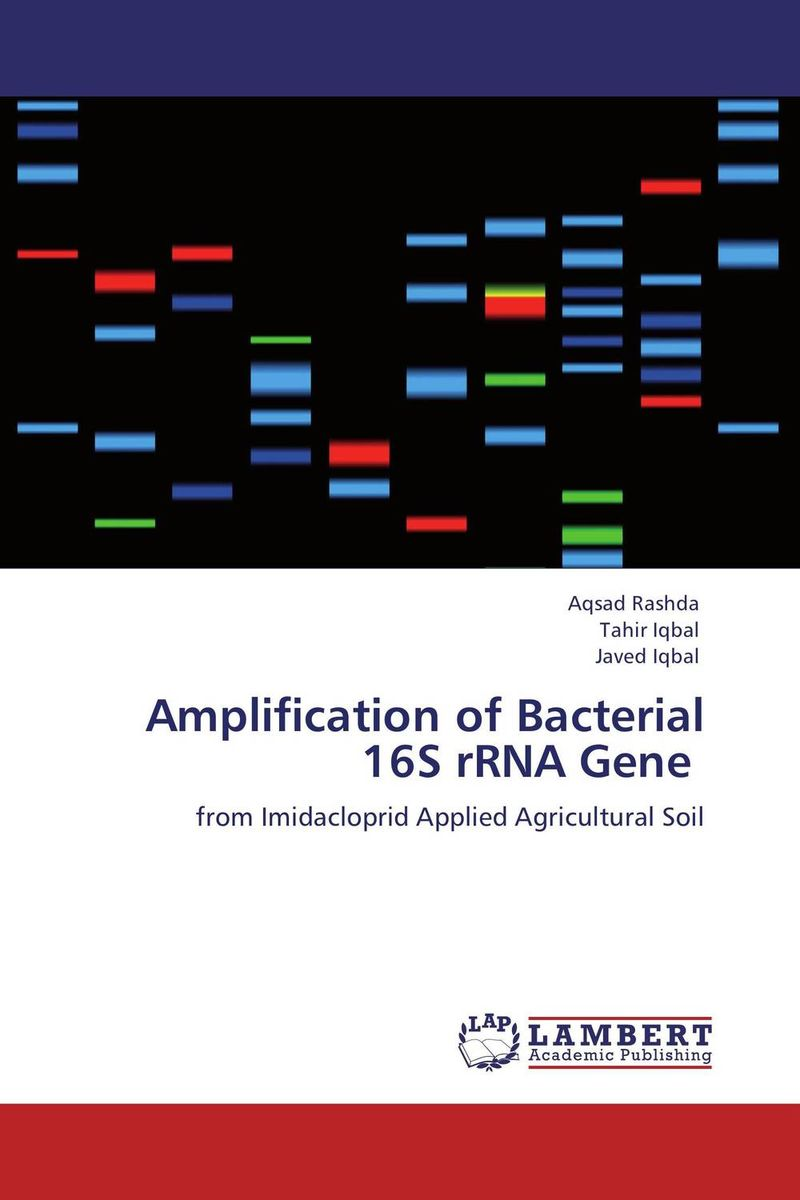 Amplification of Bacterial 16S rRNA Gene these days are ours