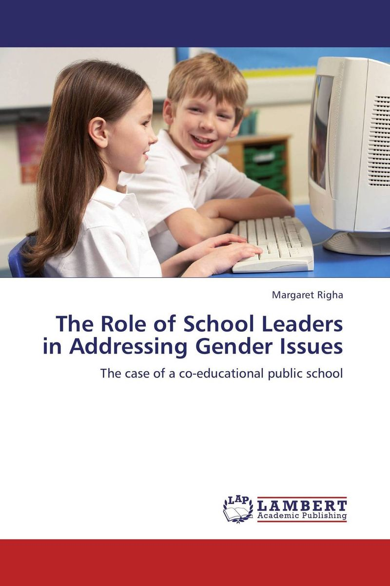 The Role of School Leaders in Addressing Gender Issues