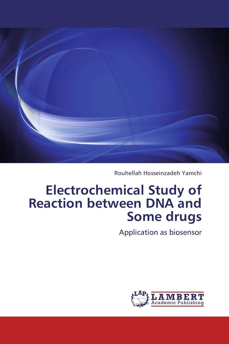 Electrochemical Study of Reaction between DNA and Some drugs modified pnas synthesis and interaction studies with dna