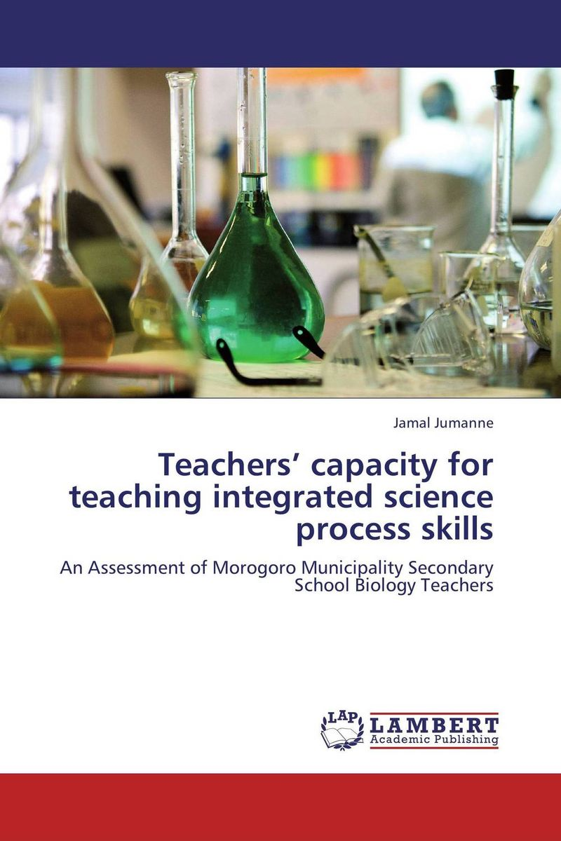 Teachers' capacity for teaching integrated science process skills