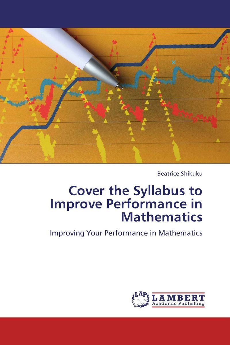 Cover the Syllabus to Improve Performance in Mathematics female head teachers administrative challenges in schools in kenya