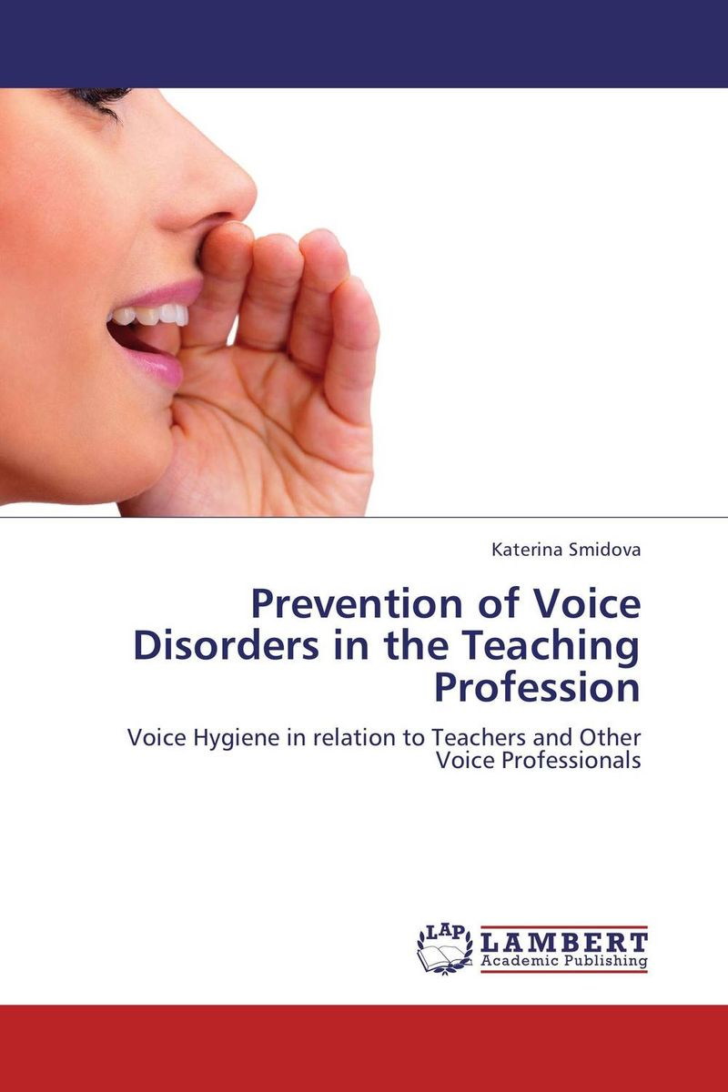 Prevention of Voice Disorders in the Teaching Profession identification processes of articulation and phonemic disorders
