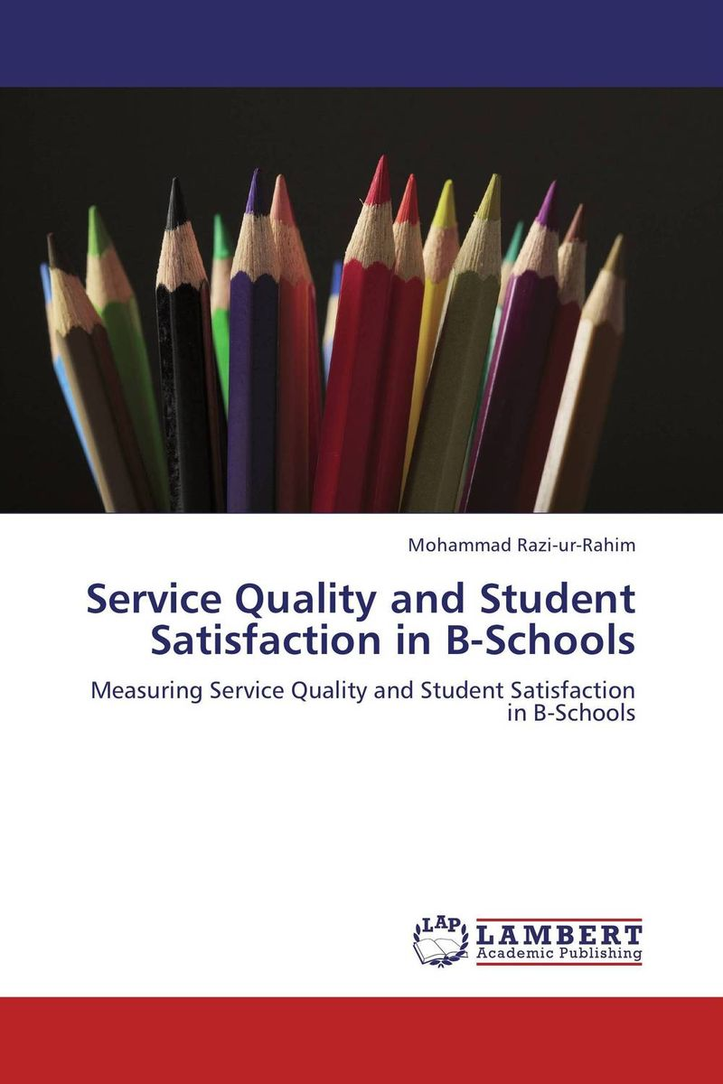 купить Service Quality and Student Satisfaction in B-Schools по цене 7204 рублей