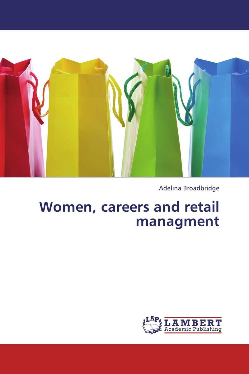 Women, careers and retail managment ritesh patel and rajnikant patel brand management in retail banking